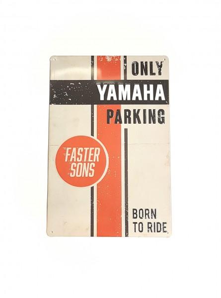 Blechschild Only Yamaha Parking